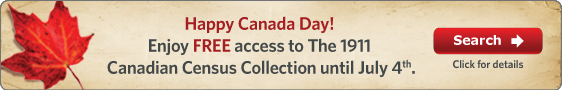 Enjoy free access to The 1911 Canadian Census Collection