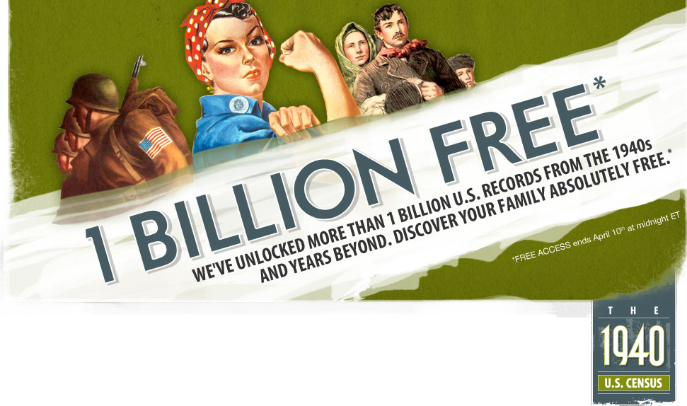 1 Billion Free* - We've unlocked more than 1 billion U.S. Records from the 1940s and years beyond. Discover your family absolutely free.* (*Free access ends April 10th at midnight ET)
