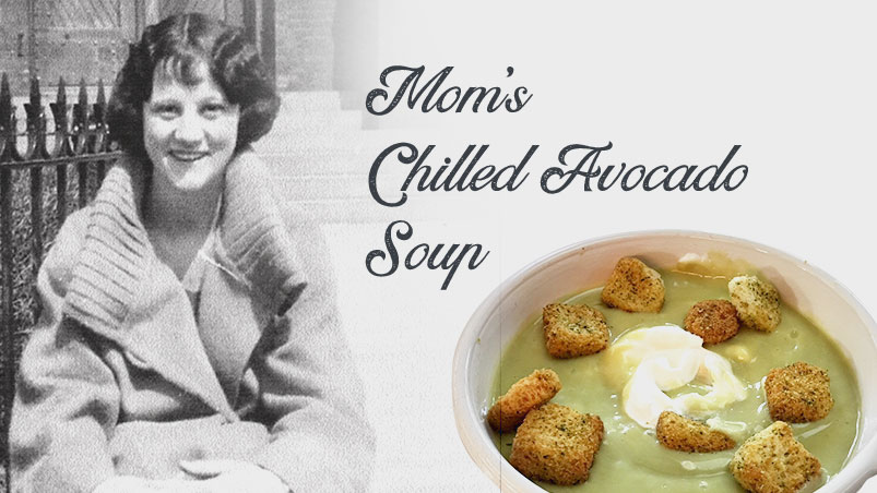 Mom's Chilled Avocado Soup