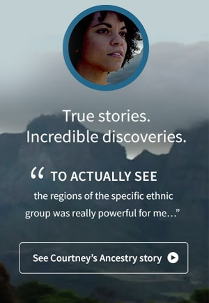 True stories. Incredible discoveries. 'To actually see the regions of the specific ethnic group was really powerful for me...' See Courtney's Ancestry Story